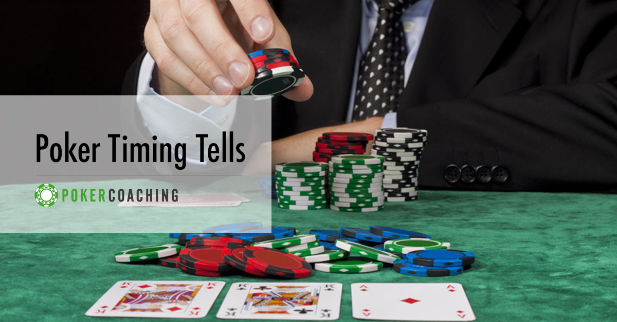 Poker Timing Tells | Pokercoaching.com