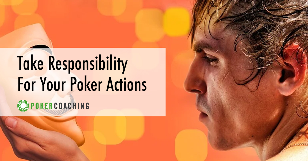 Take Responsibility Poker Coaching